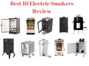 Best 10 Electric Smoker Reviews