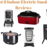 Best Indoor Electric Smoker reviews to Buy in 2020