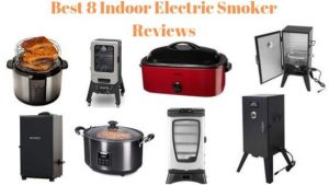 Best 8 Indoor Electric Smoker reviews