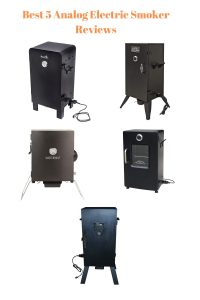 Best 5 Analog Electric Smoker Reviews