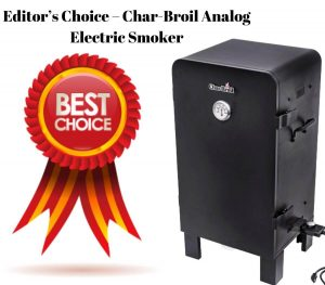 Editor's Choice – Best Electric Smoker
